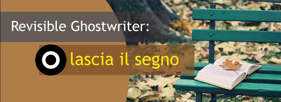Revisible Ghostwriter: lascia il segno